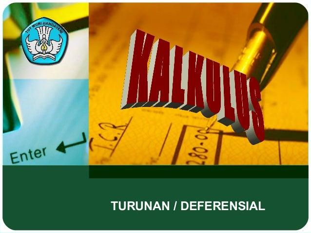 TURUNAN / DEFERENSIAL