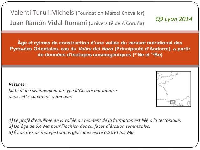 Valentí Turu i Michels (Foundation Marcel Chevalier) Juan Ramón Vidal-Romaní (Université de A Coruña) Âge et rytmes de con...