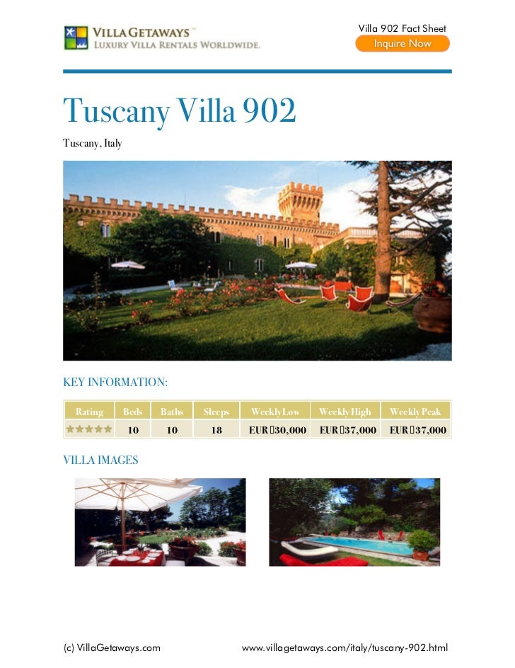 Villa 902 Fact SheetTuscany Villa 902Tuscany, ItalyKEY INFORMATION:  Rating         Beds   Baths   Sleeps    Weekly Low   ...