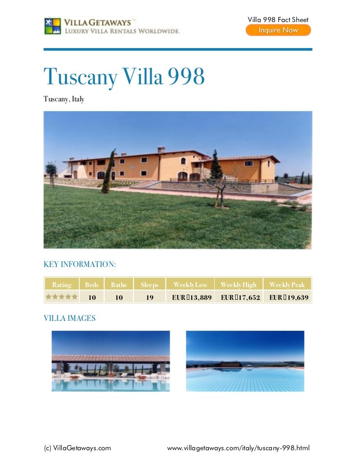 Villa 998 Fact SheetTuscany Villa 998Tuscany, ItalyKEY INFORMATION:  Rating         Beds   Baths   Sleeps    Weekly Low   ...