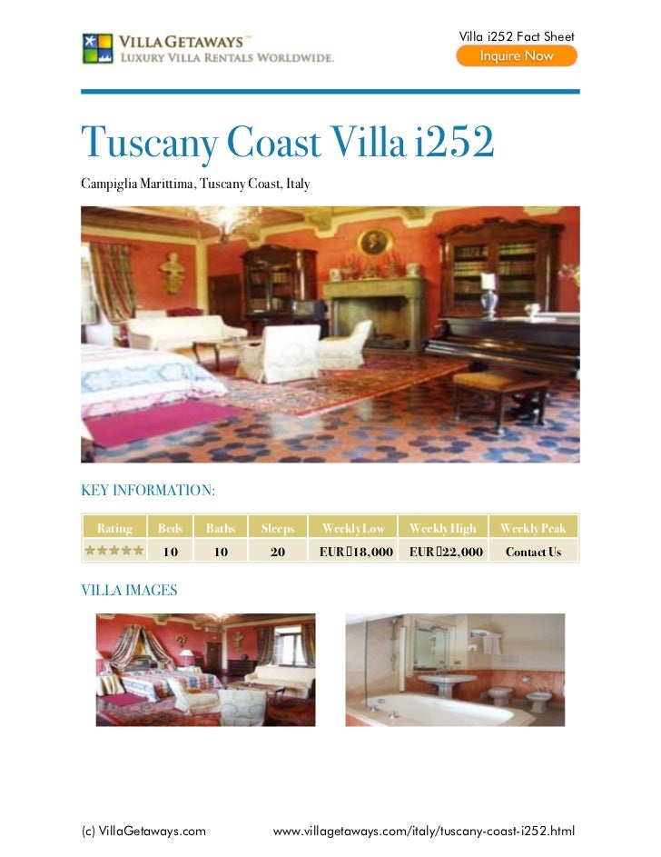 Villa i252 Fact SheetTuscany Coast Villa i252Campiglia Marittima, Tuscany Coast, ItalyKEY INFORMATION:  Rating     Beds   ...