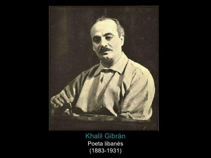 Khalil   Gibrán Poeta libanés (1883-1931)