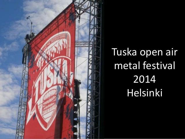 tuska open air metal festival mietelauseita
