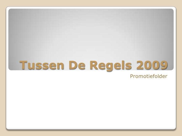 TussenDeRegels2009<br />Promotiefolder<br />