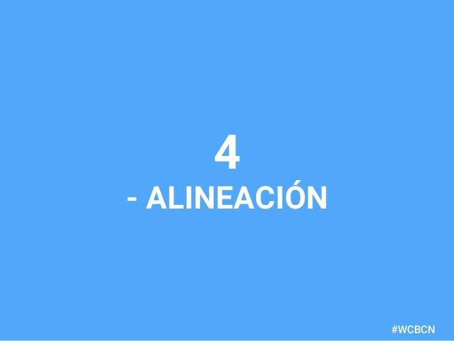 dariobf.com #WCBCN 4 - ALINEACIÓN