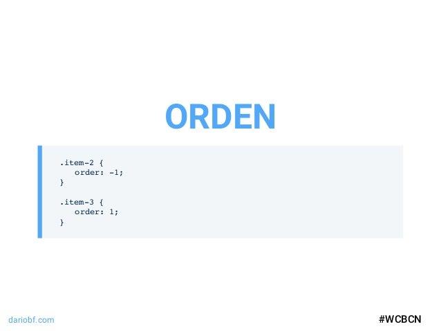 dariobf.com #WCBCN .item-2 { order: -1; } .item-3 { order: 1; } ORDEN #WCBCN
