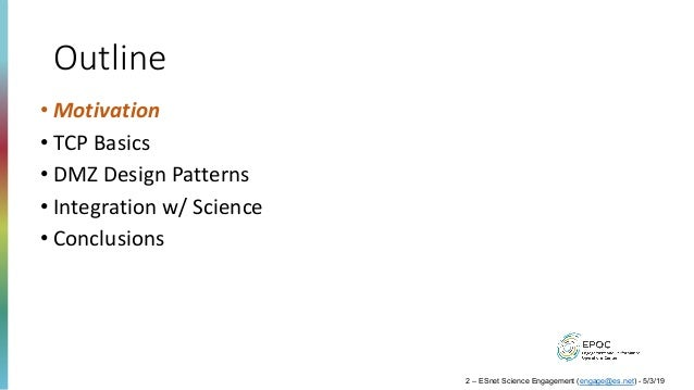 Tutorial: Maximizing Performance and Network Utility with a Science DMZ Slide 2