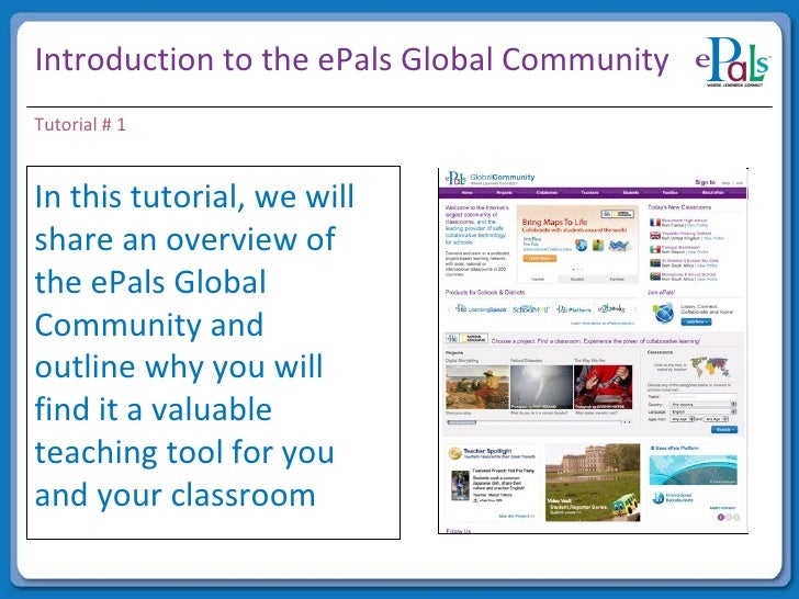 Introduction to the ePals Global Community In this tutorial, we will share an overview of the ePals Global Community and o...