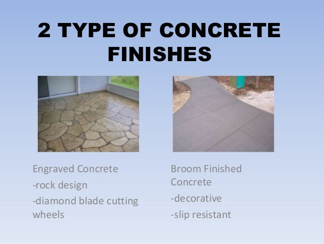 Types Of Concrete : Presentation on concrete