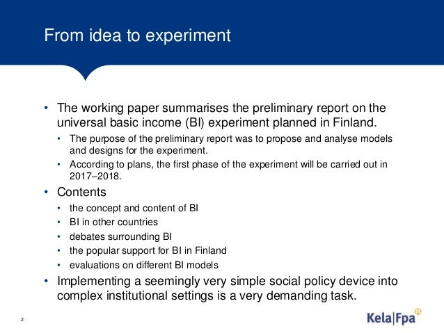 From idea to experiment. Report on universal basic income experiment in Finland Slide 2