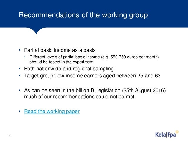 From idea to experiment. Report on universal basic income experiment in Finland Slide 3