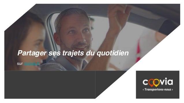 Partager ses trajets du quotidien sur coovia.fr