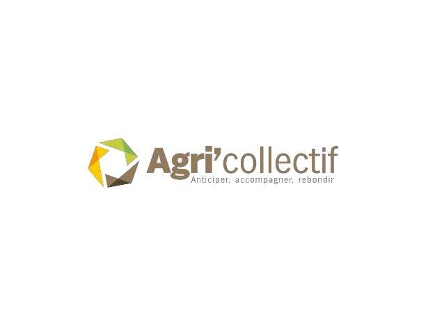 Agri'Collectif, qu'est-ce que c'est ? Agri'Collectif est un site internet commun à destination des agriculteurs qui rencon...