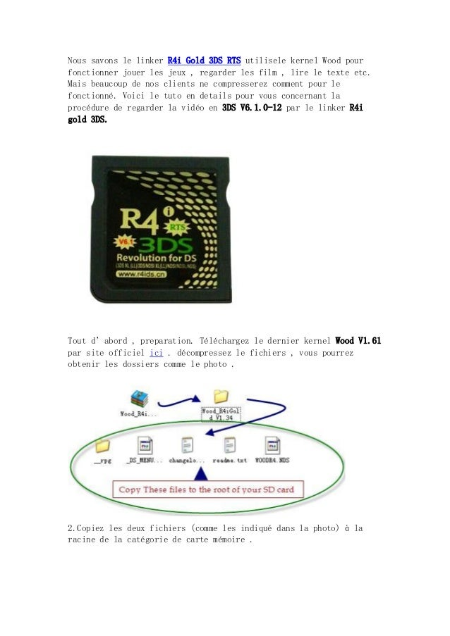 Nous savons le linker R4i Gold 3DS RTS utilisele kernel Wood pour fonctionner jouer les jeux , regarder les film , lire le...