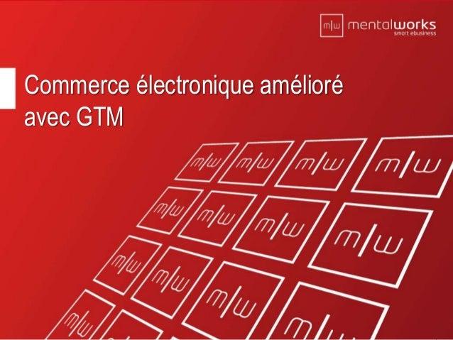 11 Commerce électronique amélioré avec GTM