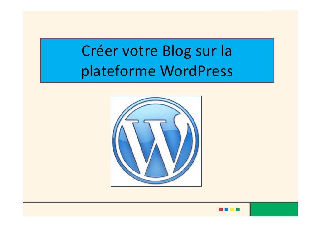 CréervotreBlogsurla plateformeWordPress