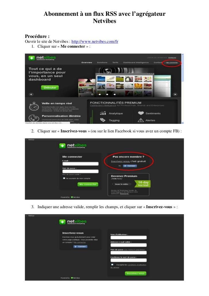 Abonnement à un flux RSS avec l'agrégateur                           NetvibesProcédure :Ouvrir le site de Netvibes : http:...