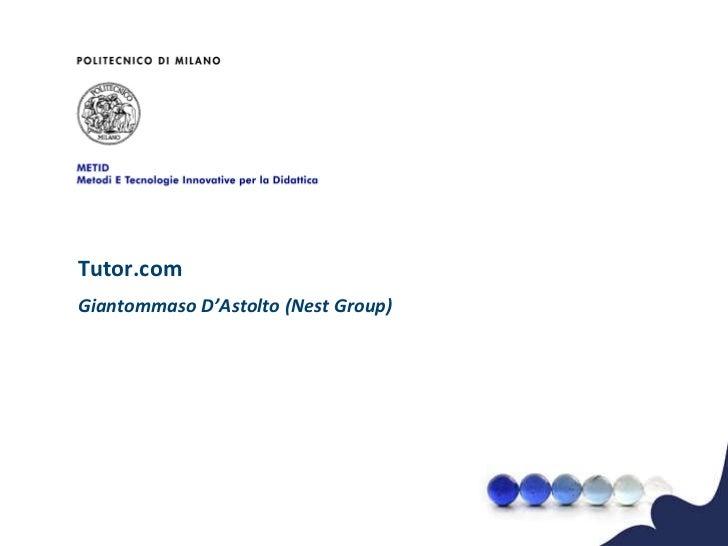 Tutor.com Giantommaso D ' Astolto (Nest Group)