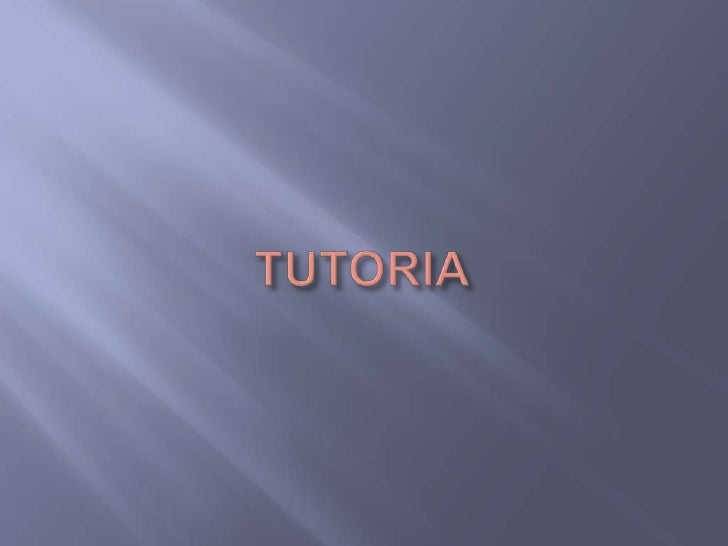 TUTORIA<br />