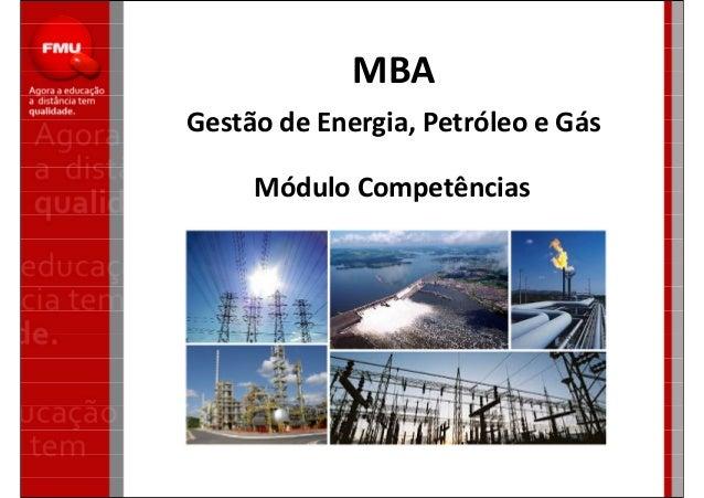 MBA Gestão de Energia, Petróleo e Gás Módulo Competências