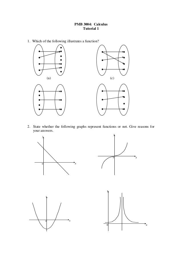 PMB 3004: Calculus                                     Tutorial 11. Which of the following illustrates a function?        ...