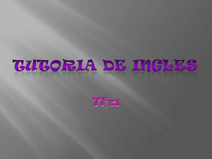 Tutoria de ingles<br />11ºa<br />