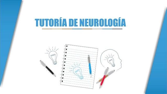 TUTORÍA DE NEUROLOGÍA