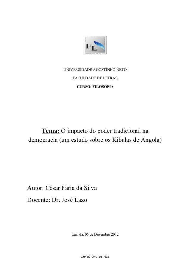 UNIVERSIDADE AGOSTINHO NETO                 FACULDADE DE LETRAS                    CURSO: FILOSOFIA    Tema: O impacto do ...