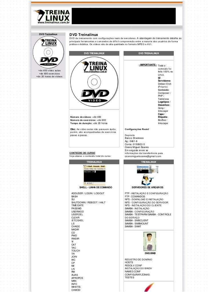 DVD Treinalinux        DVD Treinalinux                         DVDdetreinamentocomconfiguraçõesreaisdeservidores. A...
