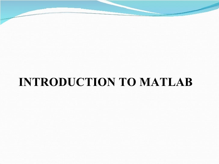 basic matlab tutorial Matlab basics tutorial this paper is a tutorial for the first part of the ecg370 l control lab here we will learn how to write a matlab code for creating a transfer.