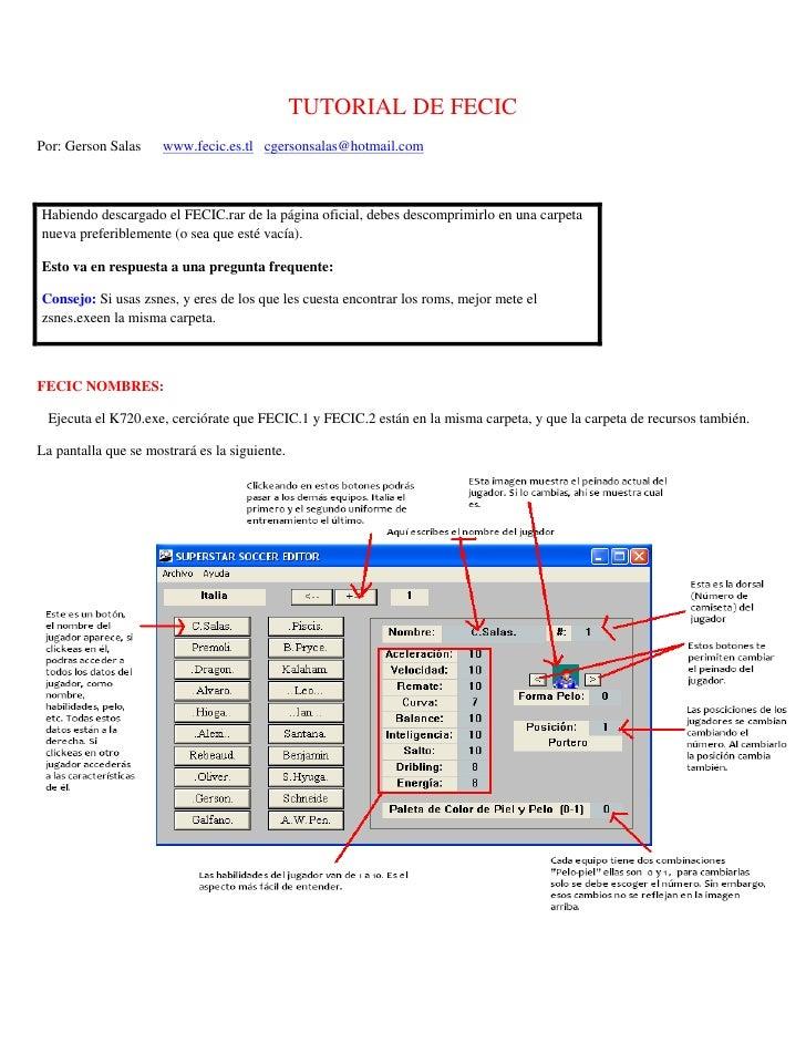 TUTORIAL DE FECIC Por: Gerson Salas     www.fecic.es.tl cgersonsalas@hotmail.com    Habiendo descargado el FECIC.rar de la...