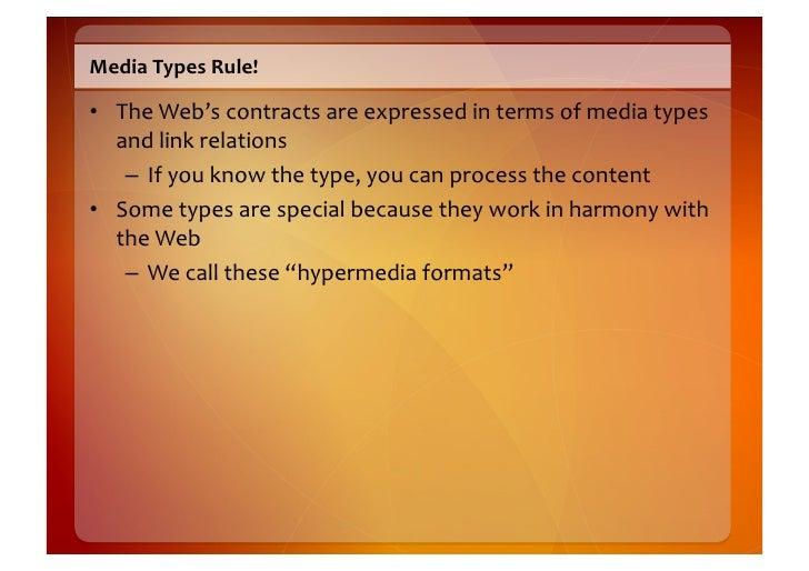 (Hyper)  media  types                                                                              General        ...