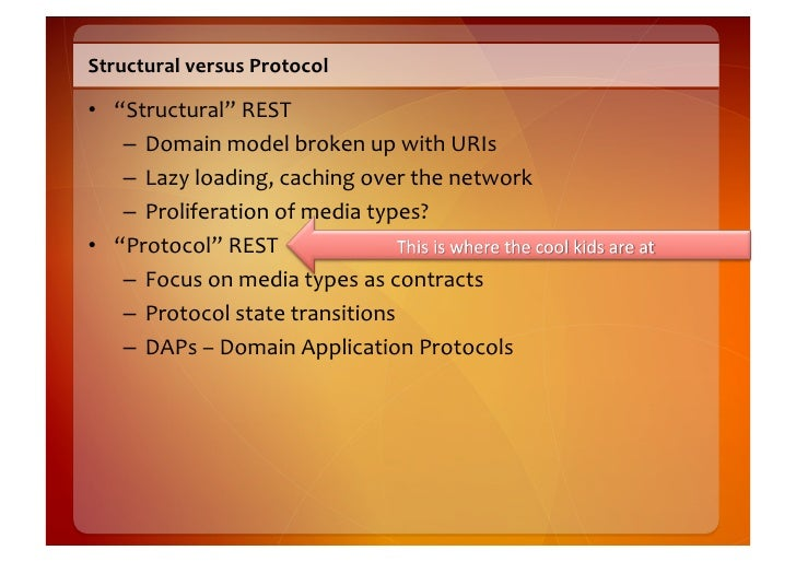 Hypermedia  Describes  Protocols!    • Links  declare  next  valid  steps   • Following  links  and...