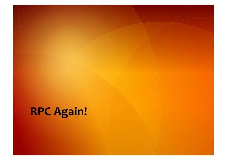 RPC  Again!