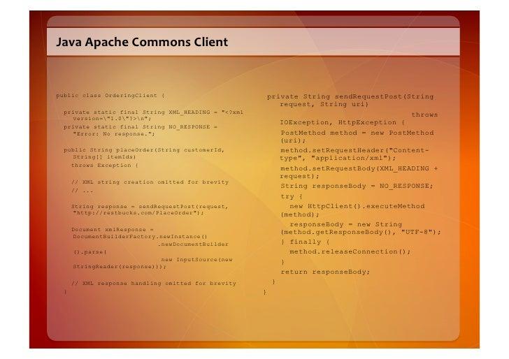 Java  Apache  Commons  Client     public class OrderingClient {                            private String sendRequ...