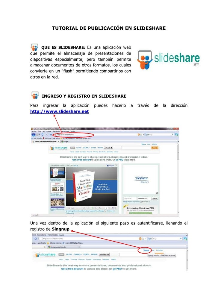 TUTORIAL DE PUBLICACIÓN EN SLIDESHARE<br />-3810265430<br />332994029845QUE ES SLIDESHARE: Es una aplicación web que permi...