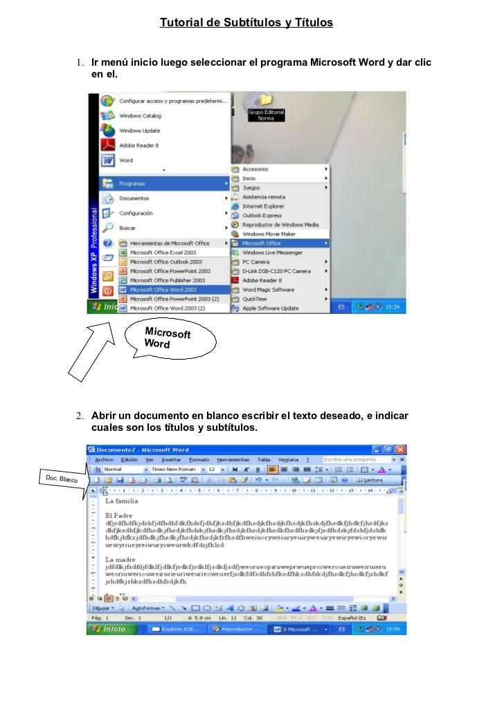 Tutorial de Subtítulos y Títulos          1. Ir menú inicio luego seleccionar el programa Microsoft Word y dar clic       ...