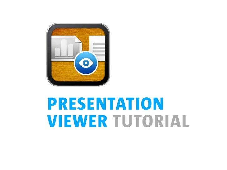 presentationviewer tutorial