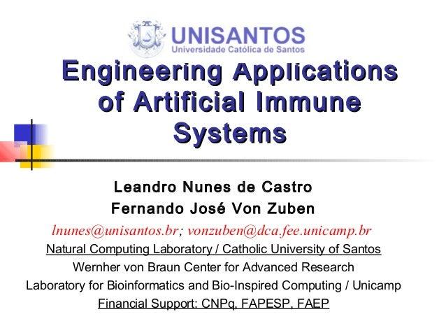 Engineering ApplicationsEngineering Applications of Artificial Immuneof Artificial Immune SystemsSystems Leandro Nunes de ...