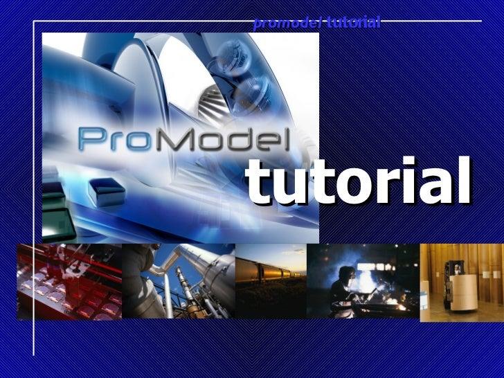 promodel tutorialtutorial