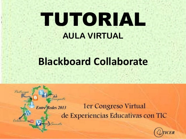 TUTORIAL    AULA VIRTUALBlackboard Collaborate