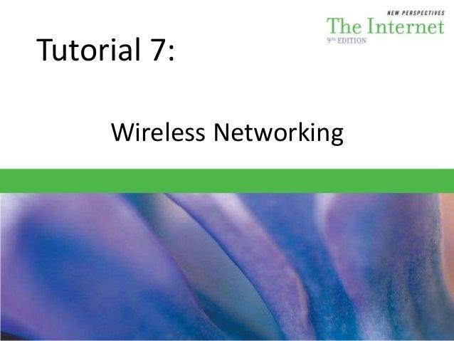 Tutorial 7: Wireless Networking