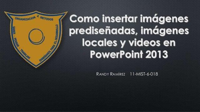 RANDY RAMÍREZ  11-MIST-6-018