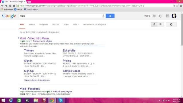 ¡pid - Buscar con Google x  (- -) C' H _É https: //www. google. com. mx/ search? q:vipidàoq= vipid&aqs= chrome. .69i57jOI5...