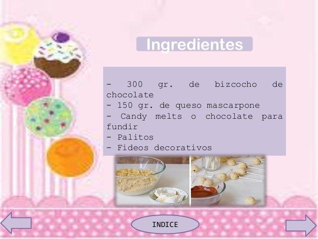- 300 gr. de bizcocho de chocolate - 150 gr. de queso mascarpone - Candy melts o chocolate para fundir - Palitos - Fideos ...