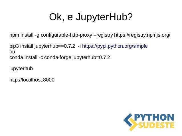 Tutorial JupyterHub, Jupyter e PySpark (PythonSudeste)