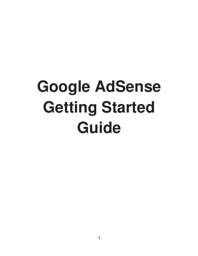 1 Google AdSense Getting Started Guide