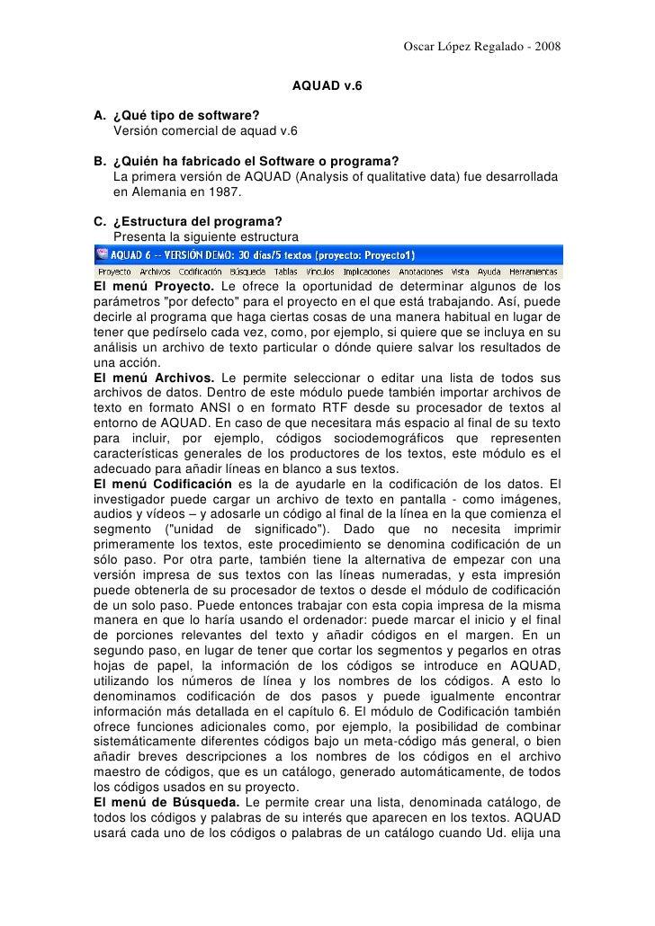 Oscar López Regalado - 2008                                    AQUAD v.6  A. ¿Qué tipo de software?    Versión comercial d...