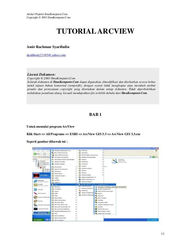 Artikel Populer IlmuKomputer.ComCopyright © 2003 IlmuKomputer.Com                      TUTORIAL ARCVIEWAmir Rachman Syarif...
