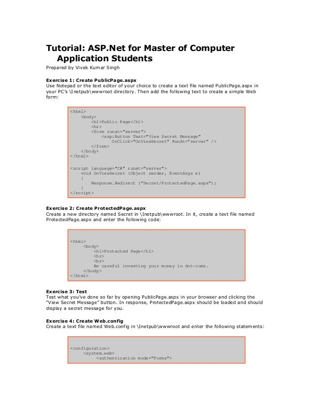 Tutorial ASPNet For Master Of Computer Application StudentsPrepared By Vivek Kumar SinghExercise 1